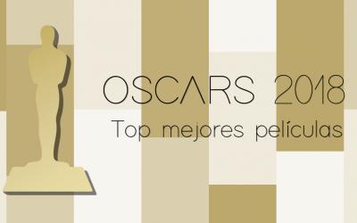 Mejores películas de los Premios Oscar 2018 – Lista de ganadores y top mejores películas