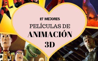 Películas de ANIMACIÓN 3D ▷ 27 películas que NO TE PUEDES PERDER
