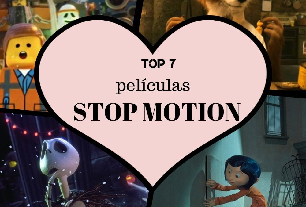 Top 7 Películas STOP MOTION [2019]
