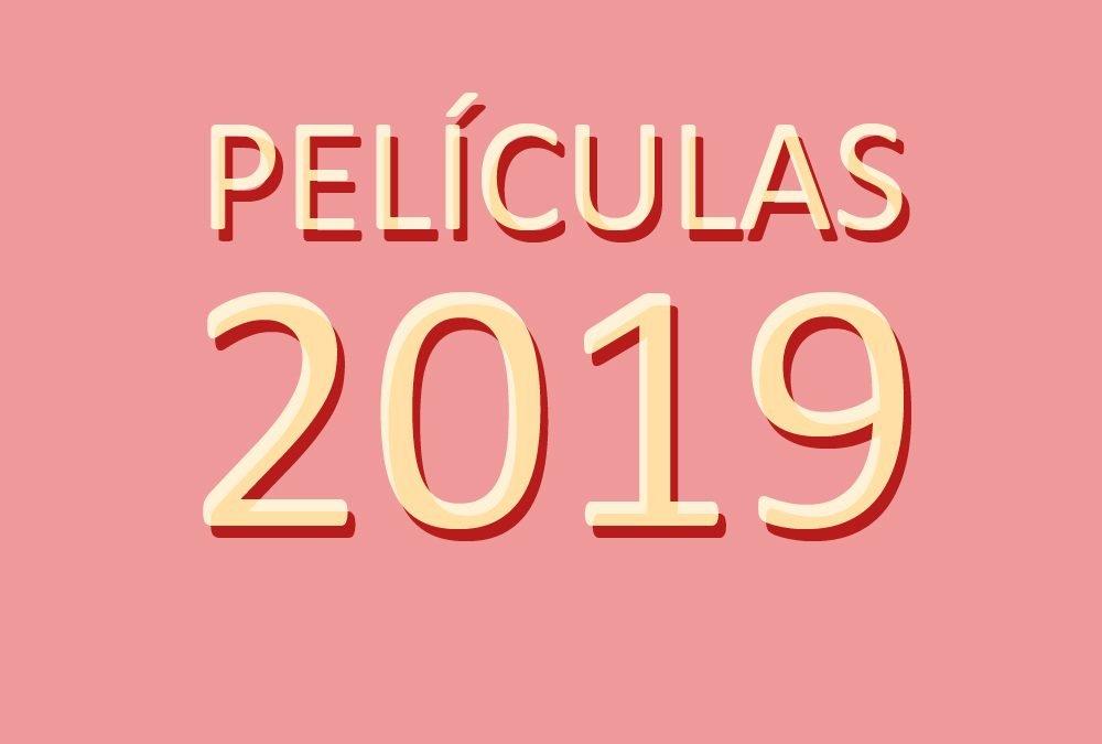 Películas 2019: los mejores estrenos del cine en 2019